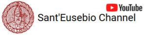 Sant'Eusebio Channel - YouTube